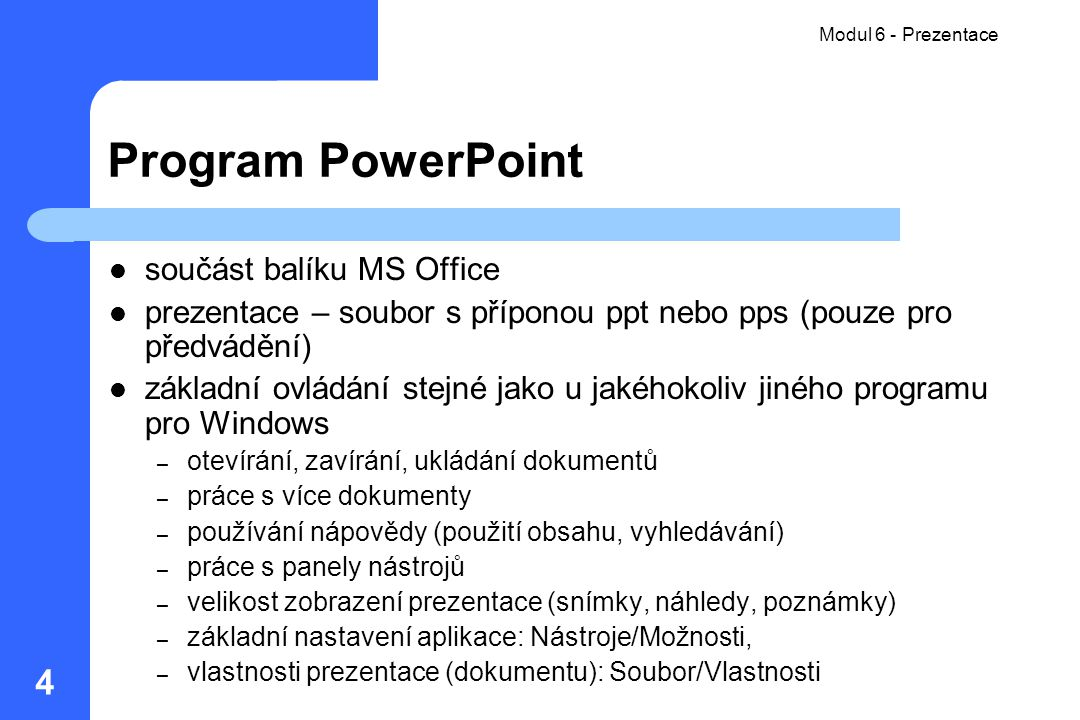 Program PowerPoint součást balíku MS Office