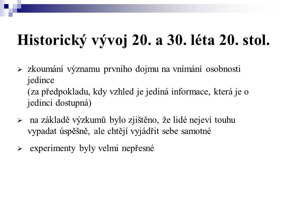Historický vývoj 20. a 30. léta 20. stol.
