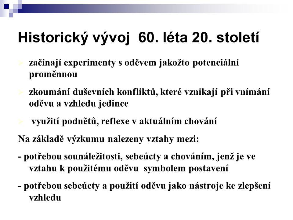 Historický vývoj 60. léta 20. století