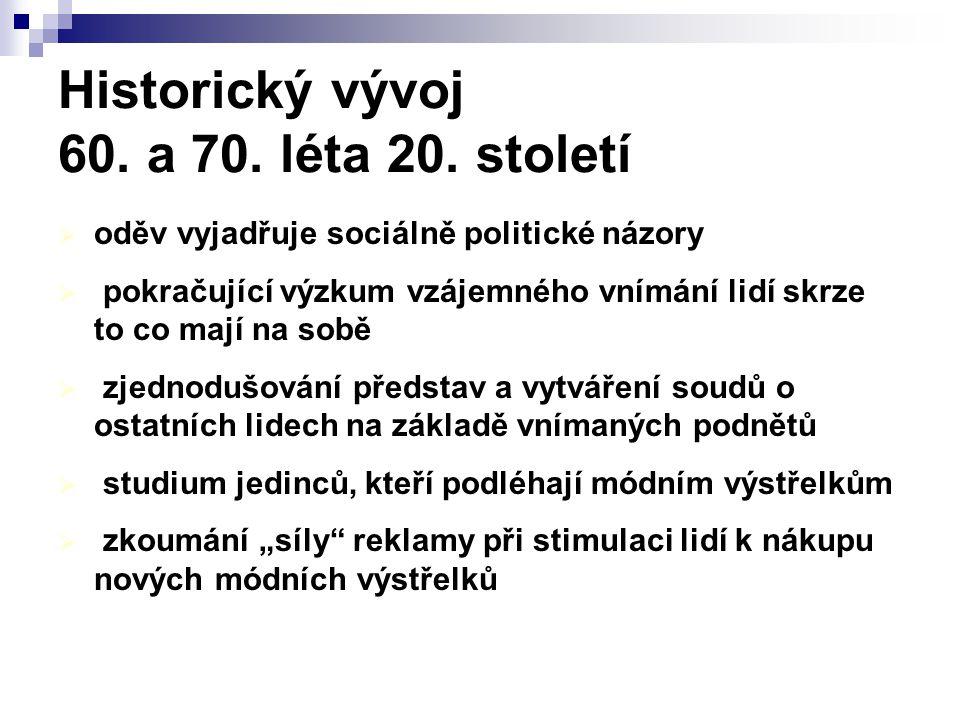 Historický vývoj 60. a 70. léta 20. století