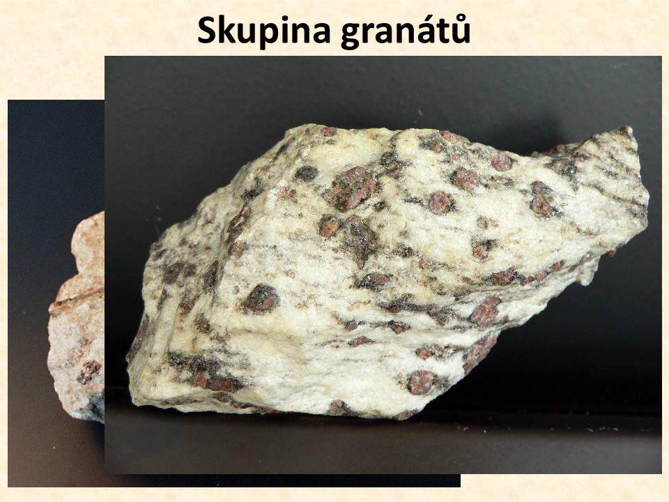 Skupina granátů (pyrop, almandin, grosular …)