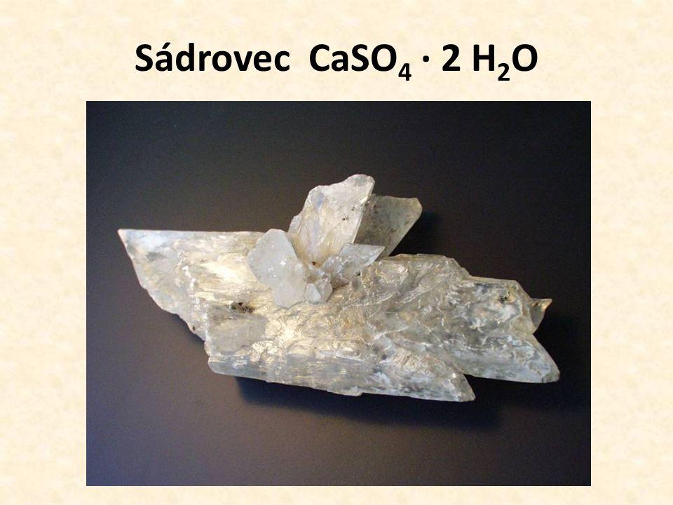 Sádrovec CaSO4 · 2 H2O