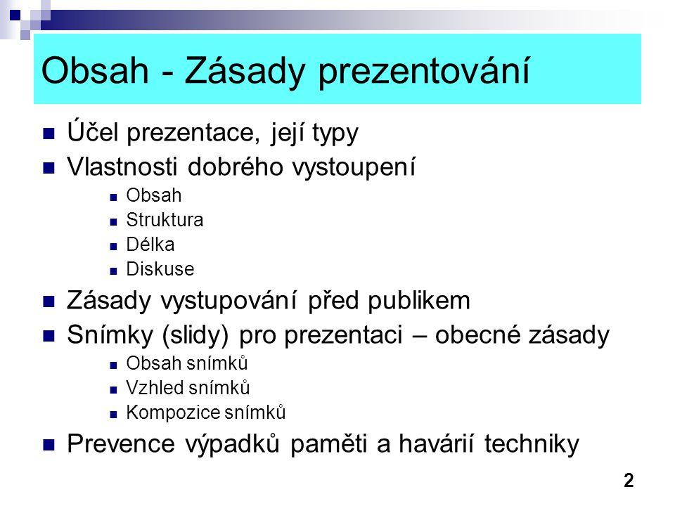 Obsah - Zásady prezentování