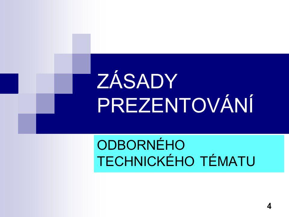 ODBORNÉHO TECHNICKÉHO TÉMATU