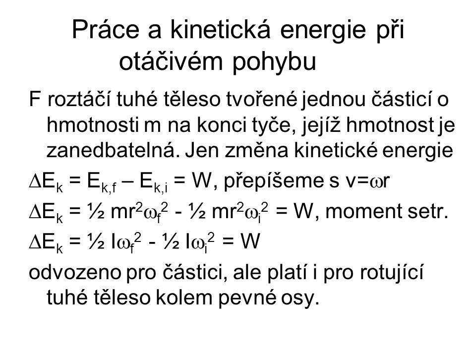 Práce a kinetická energie při otáčivém pohybu