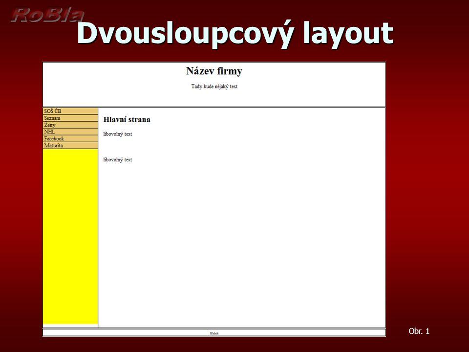 Dvousloupcový layout Obr. 1