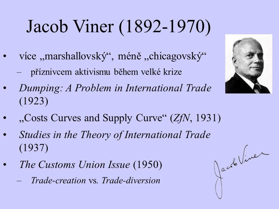 """Jacob Viner (1892-1970) více """"marshallovský , méně """"chicagovský"""