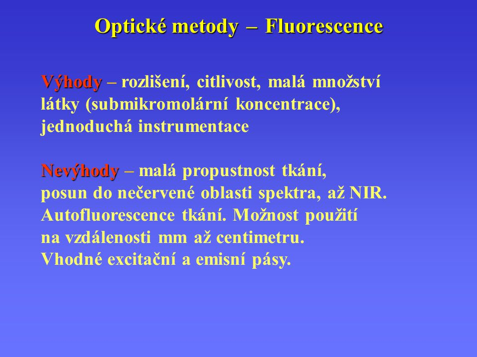 Optické metody – Fluorescence