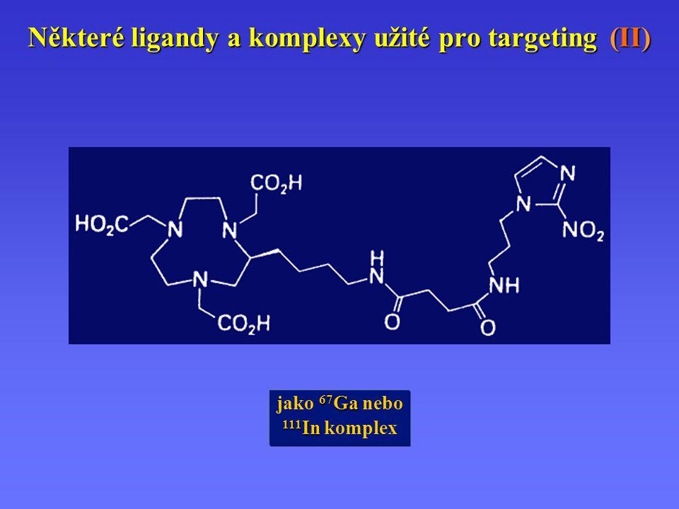 Některé ligandy a komplexy užité pro targeting (II)