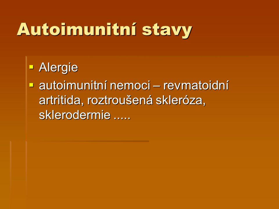 Autoimunitní stavy Alergie