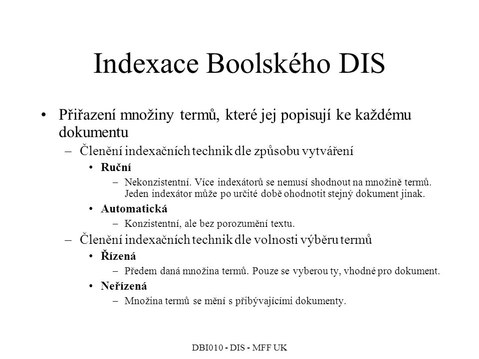 Indexace Boolského DIS