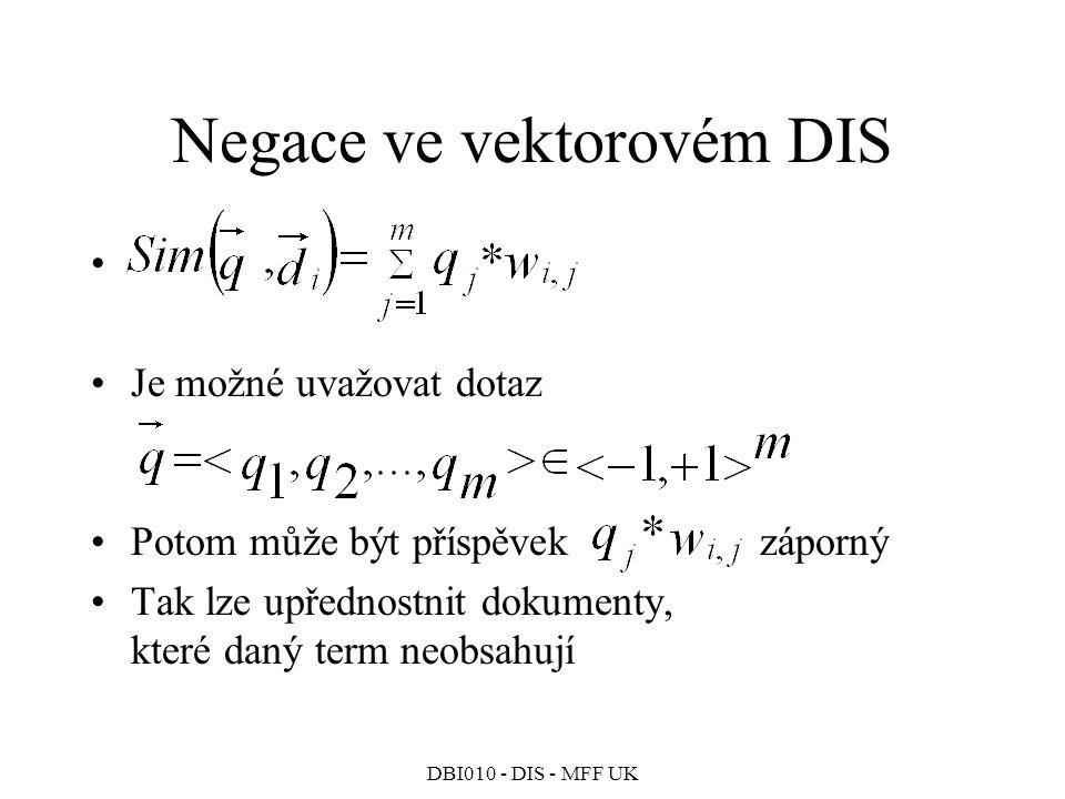 Negace ve vektorovém DIS