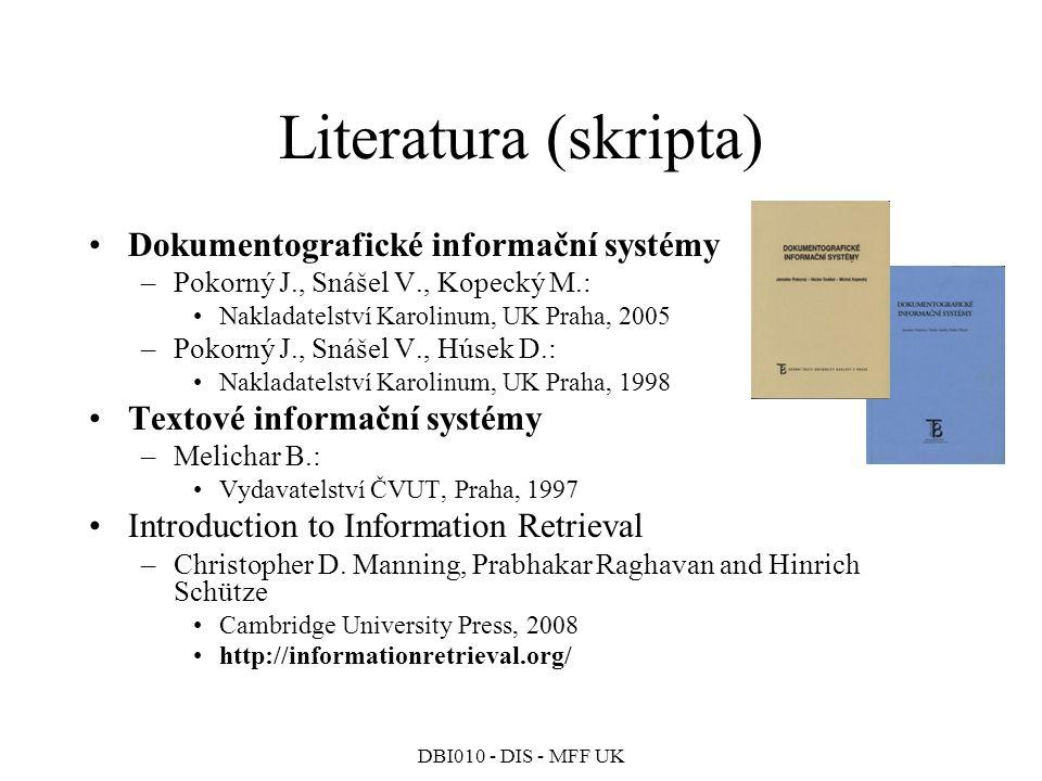 Literatura (skripta) Dokumentografické informační systémy