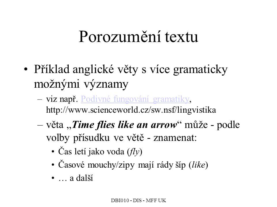 Porozumění textu Příklad anglické věty s více gramaticky možnými významy.