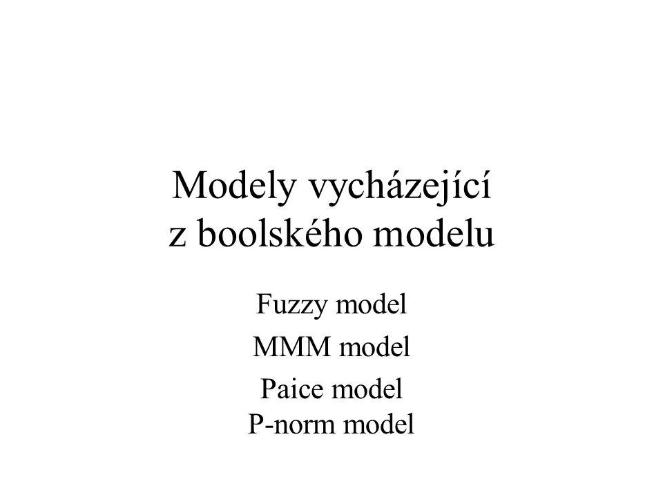Modely vycházející z boolského modelu