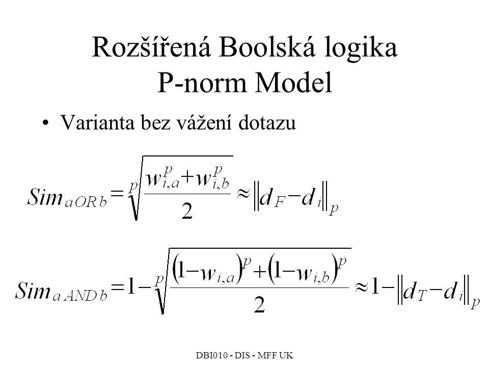 Rozšířená Boolská logika P-norm Model
