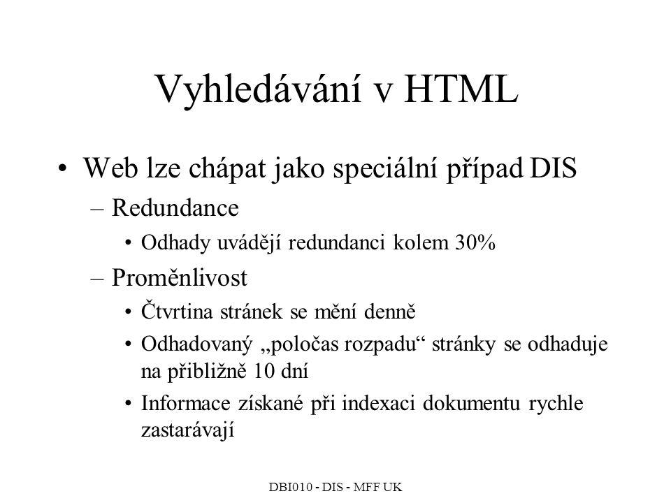 Vyhledávání v HTML Web lze chápat jako speciální případ DIS Redundance