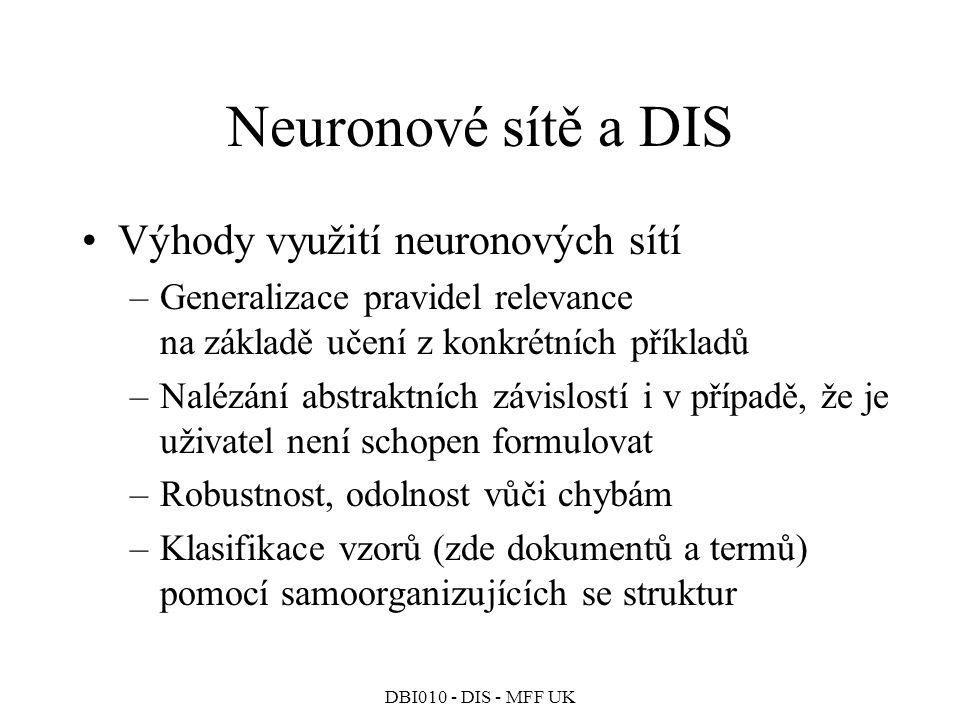 Neuronové sítě a DIS Výhody využití neuronových sítí
