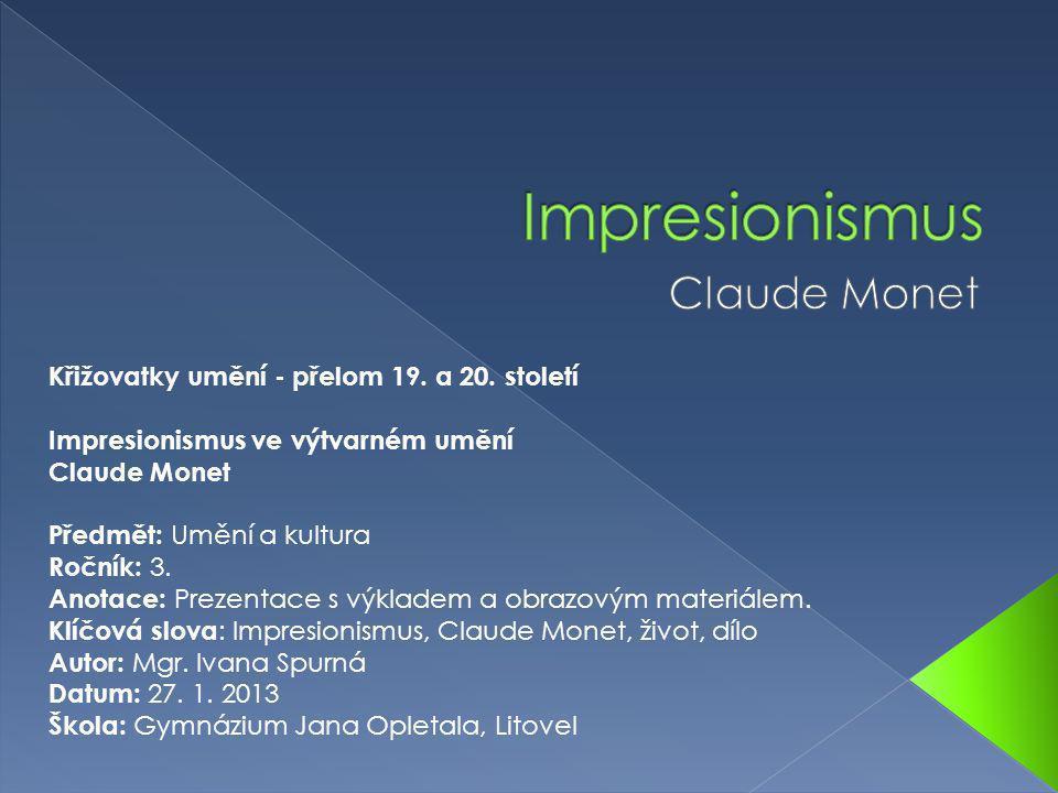 Impresionismus Claude Monet