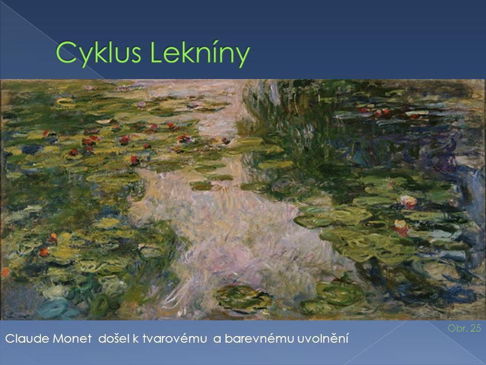 Cyklus Lekníny Claude Monet došel k tvarovému a barevnému uvolnění