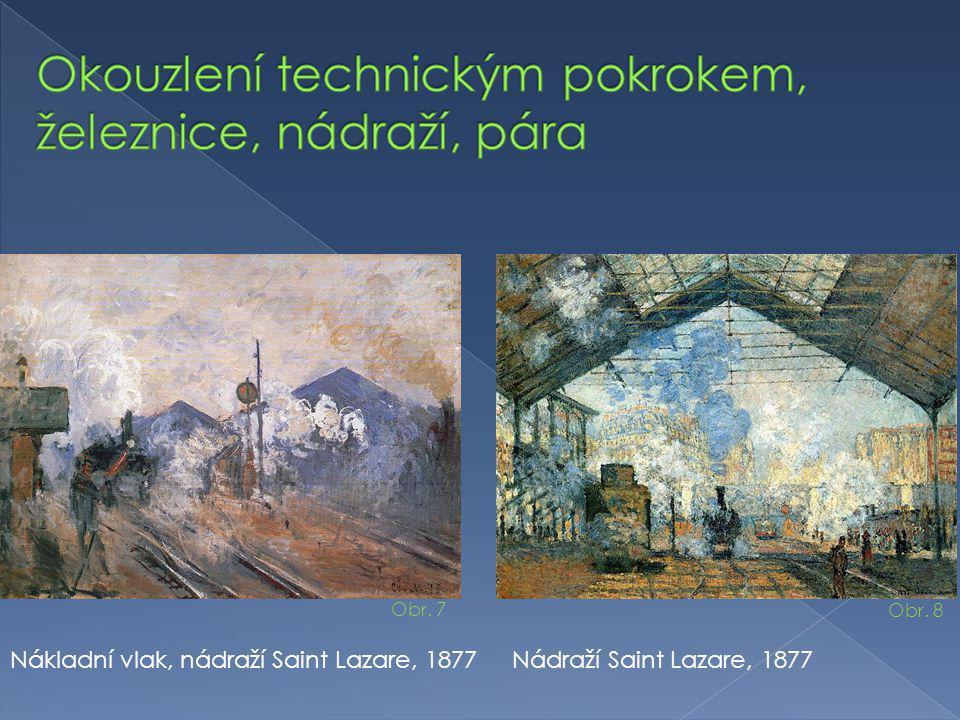 Okouzlení technickým pokrokem, železnice, nádraží, pára
