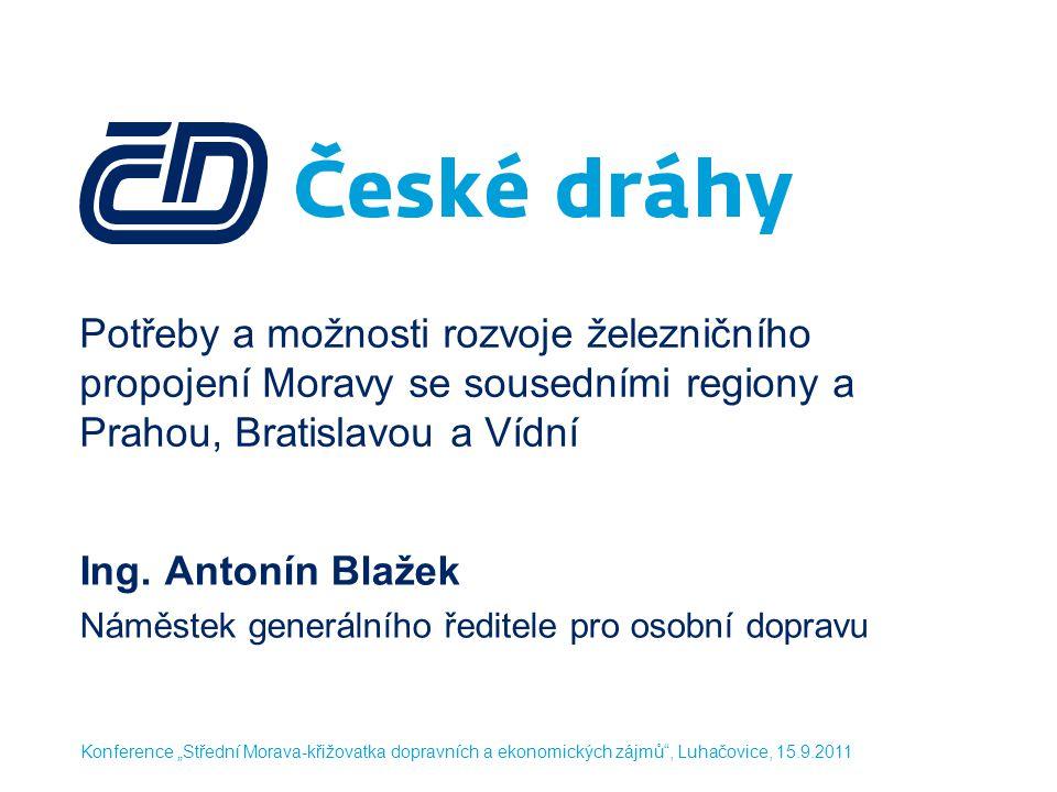 Ing. Antonín Blažek Náměstek generálního ředitele pro osobní dopravu