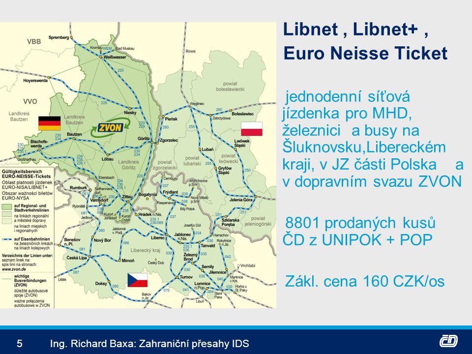 Euro Neisse Ticket 8801 prodaných kusů ČD z UNIPOK + POP