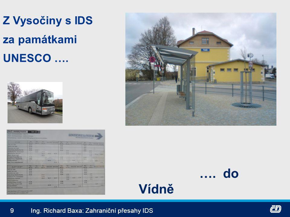 …. do Vídně Z Vysočiny s IDS za památkami UNESCO ….