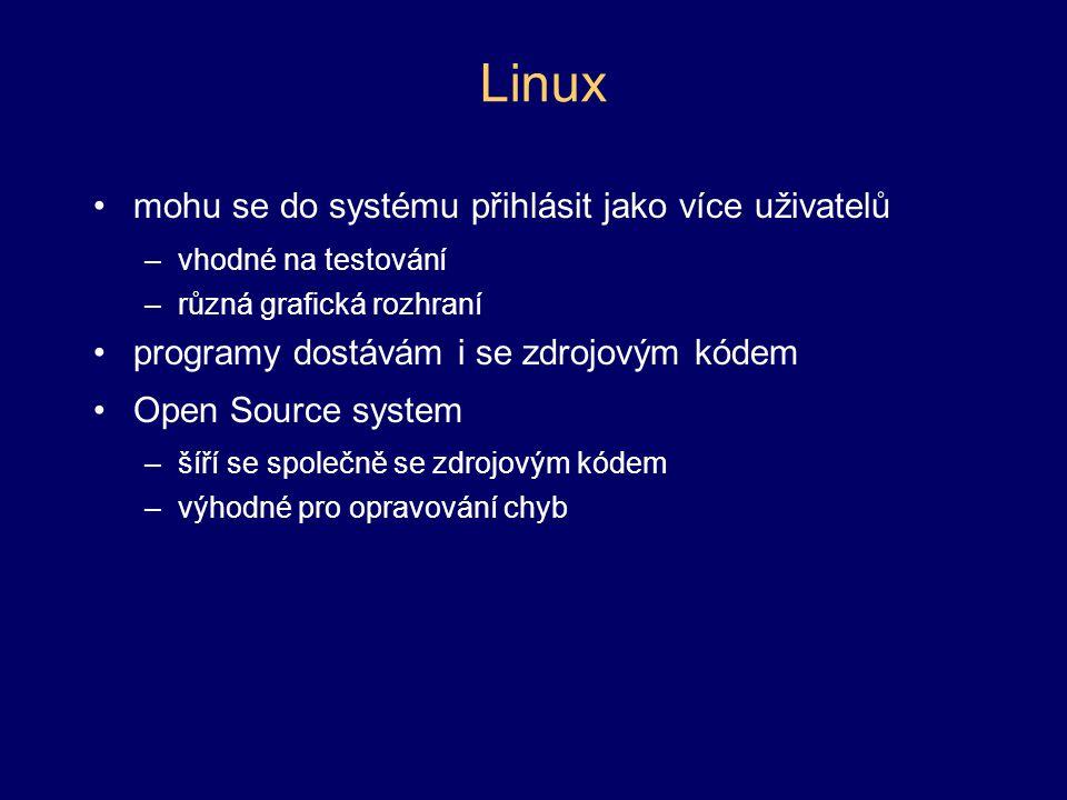 Linux mohu se do systému přihlásit jako více uživatelů