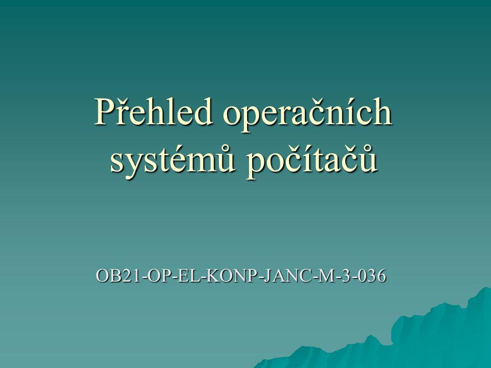 Přehled operačních systémů počítačů