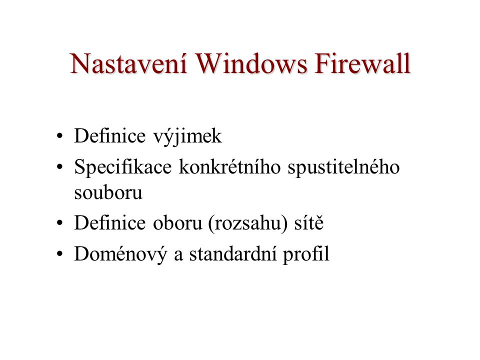 Nastavení Windows Firewall