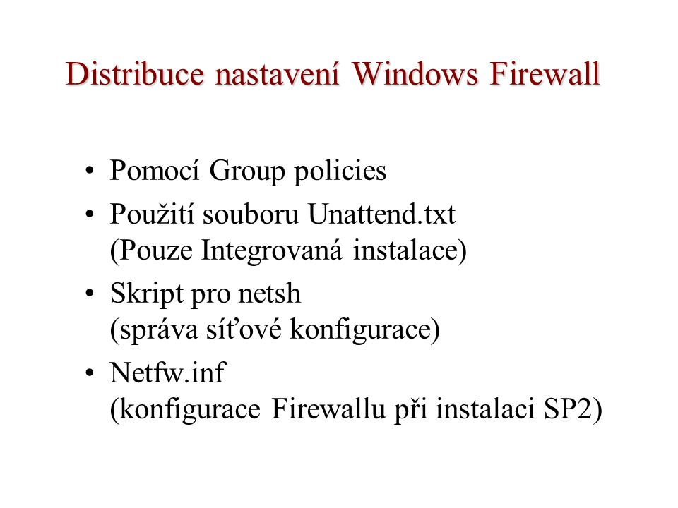 Distribuce nastavení Windows Firewall