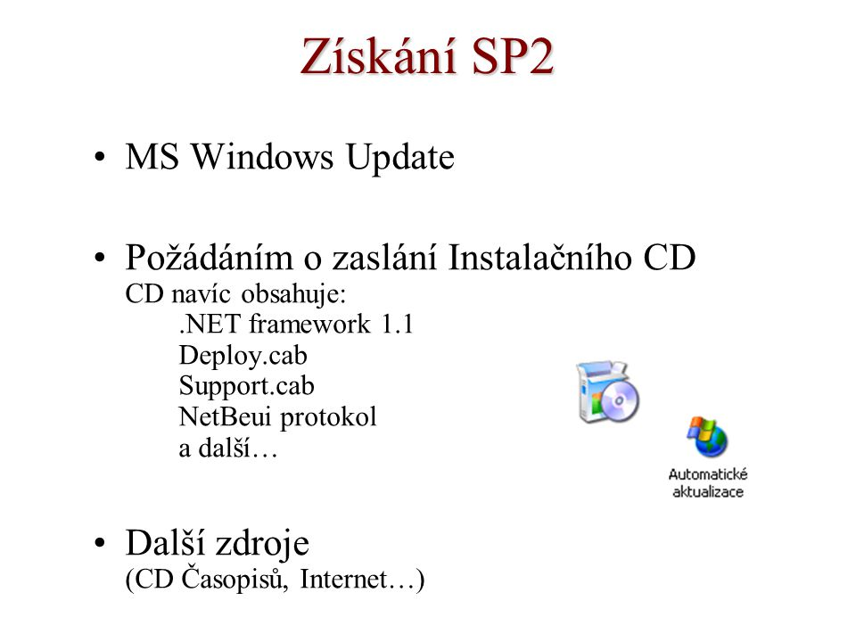 Získání SP2 MS Windows Update