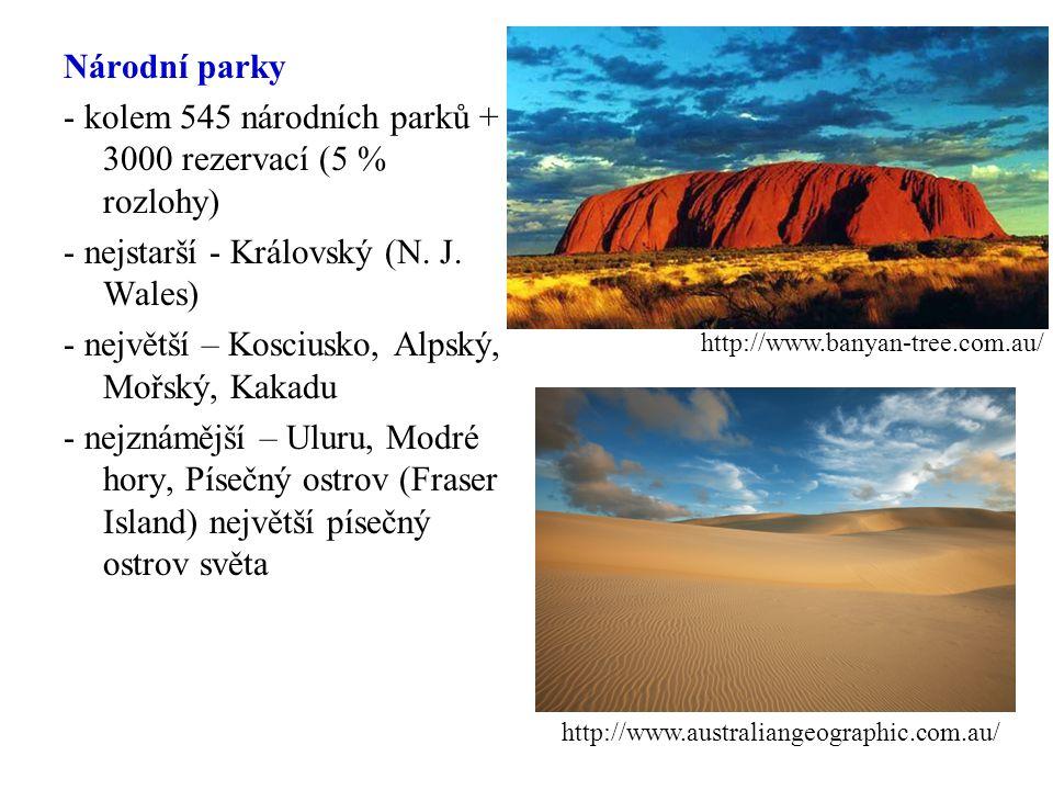 - kolem 545 národních parků + 3000 rezervací (5 % rozlohy)