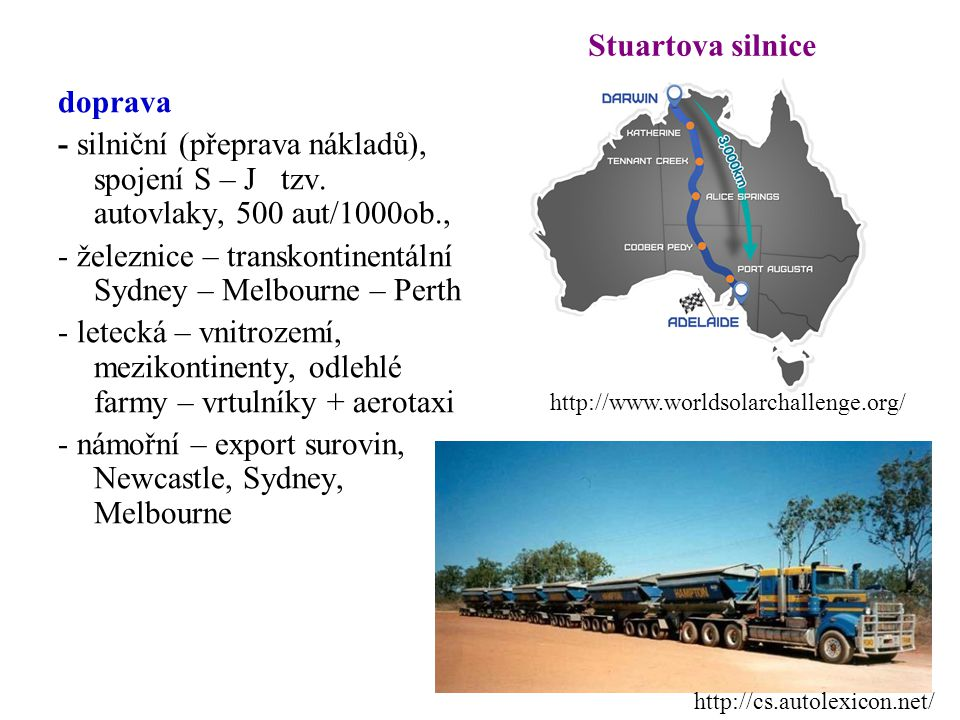 - železnice – transkontinentální Sydney – Melbourne – Perth