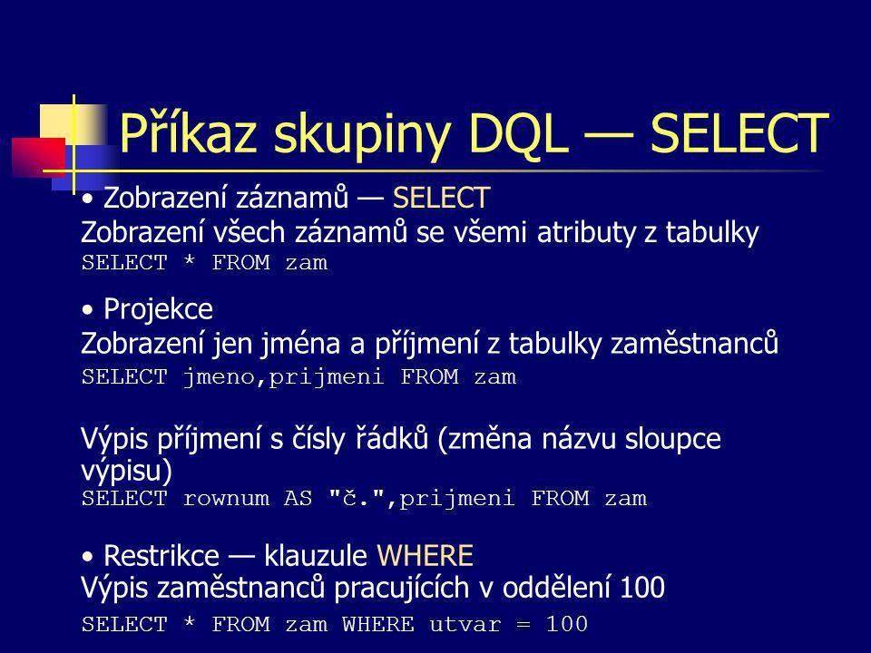 Příkaz skupiny DQL — SELECT