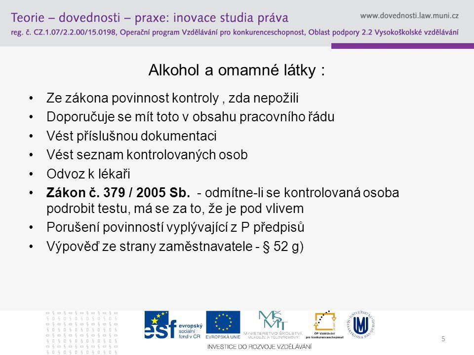 Alkohol a omamné látky :