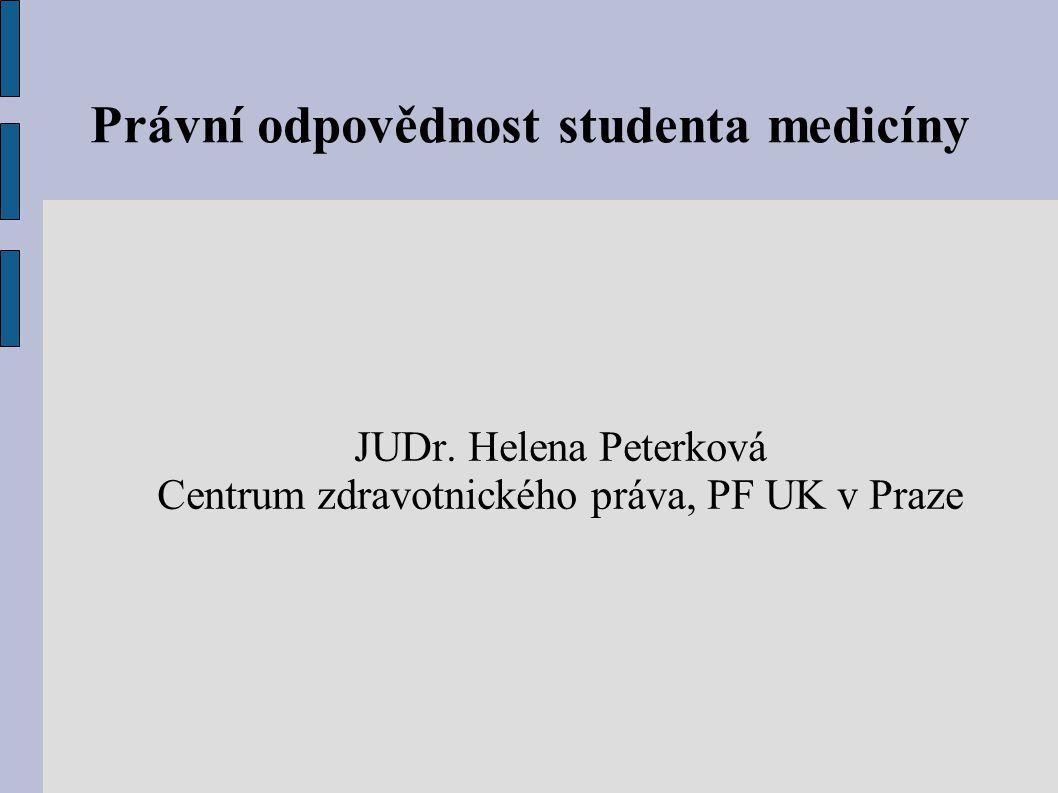 Právní odpovědnost studenta medicíny