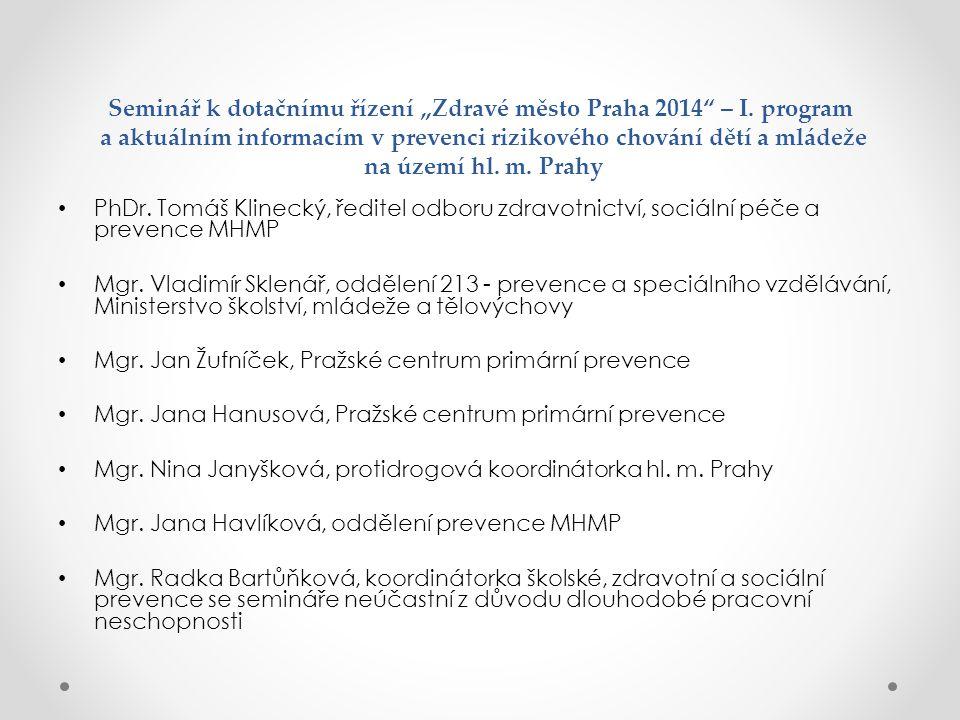 """Seminář k dotačnímu řízení """"Zdravé město Praha 2014 – I"""