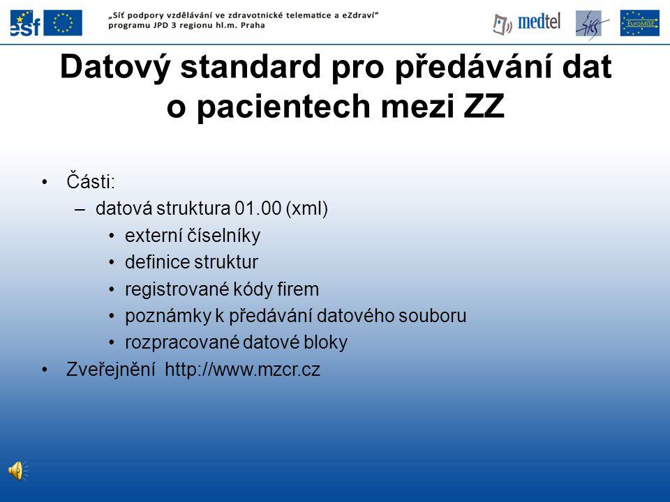 Datový standard pro předávání dat o pacientech mezi ZZ