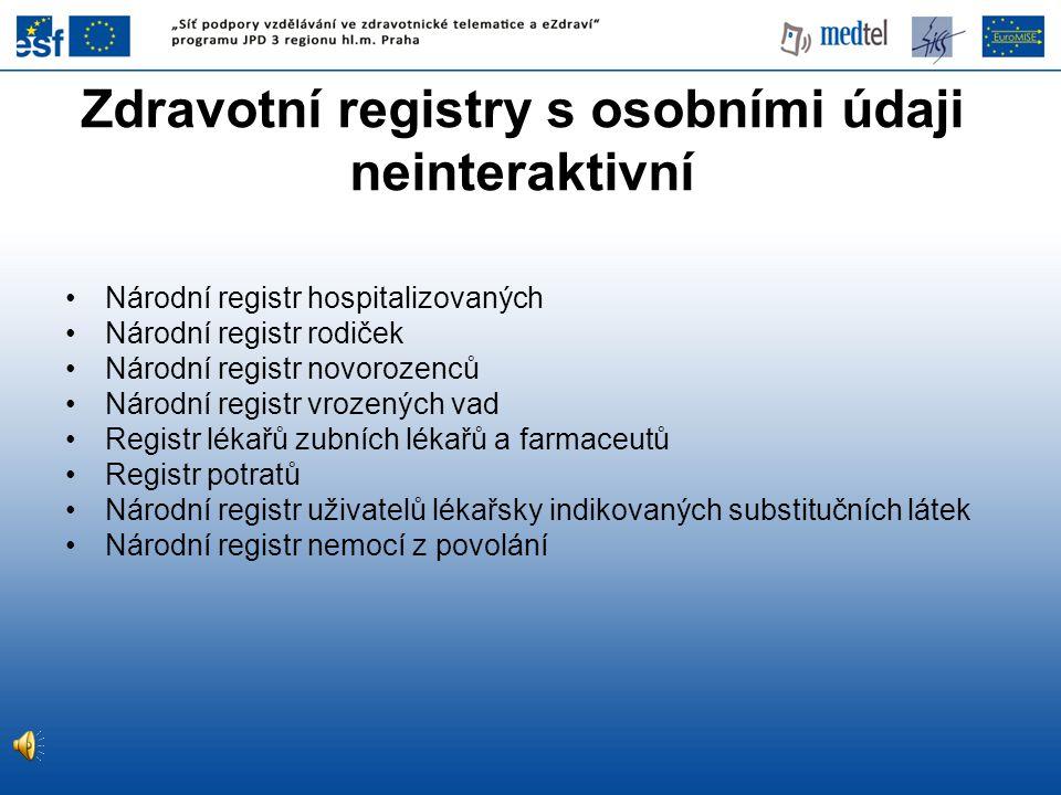 Zdravotní registry s osobními údaji neinteraktivní