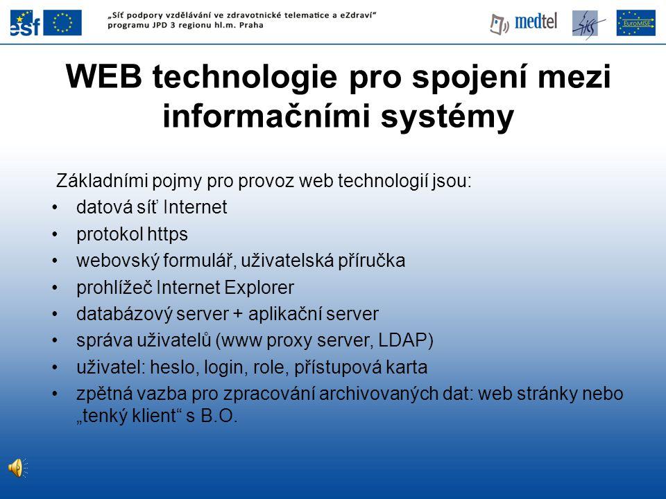 WEB technologie pro spojení mezi informačními systémy