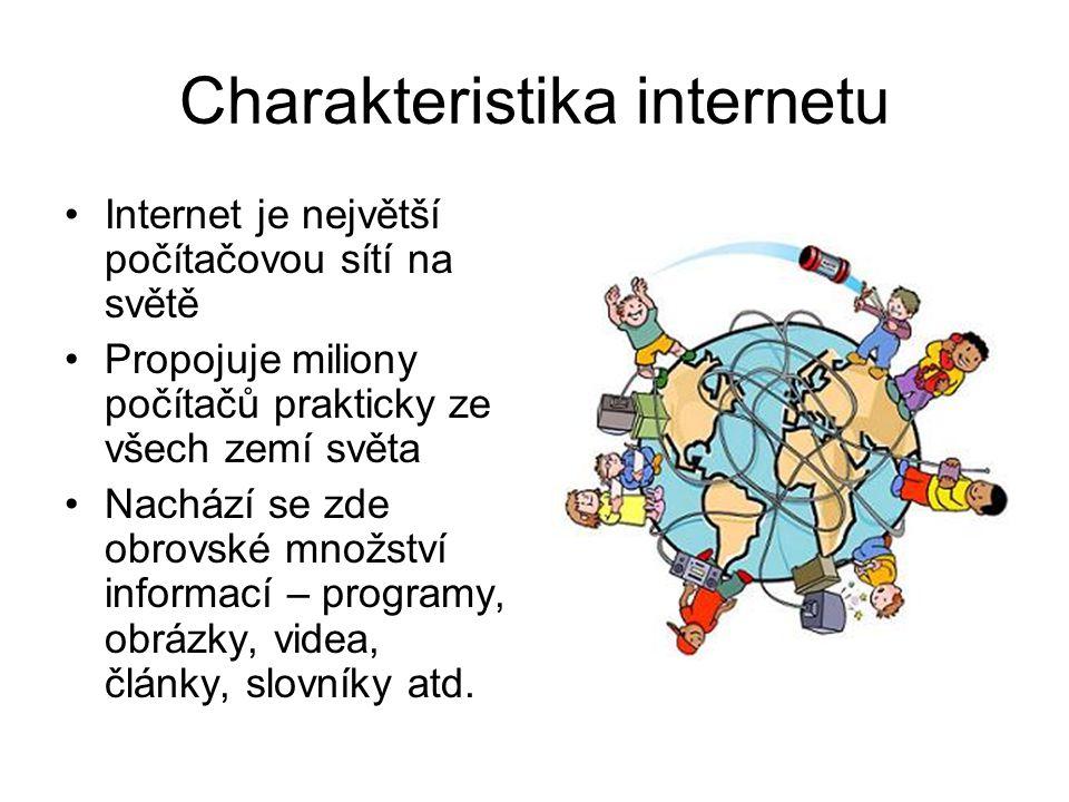 Charakteristika internetu