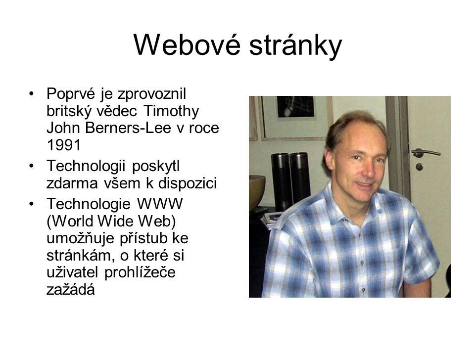 Webové stránky Poprvé je zprovoznil britský vědec Timothy John Berners-Lee v roce 1991. Technologii poskytl zdarma všem k dispozici.