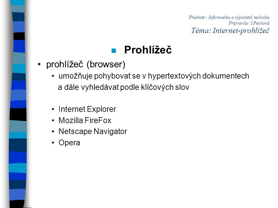 Prohlížeč prohlížeč (browser)