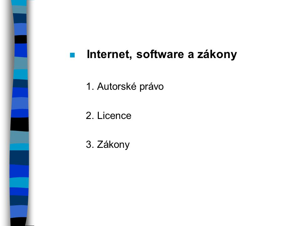 Internet, software a zákony