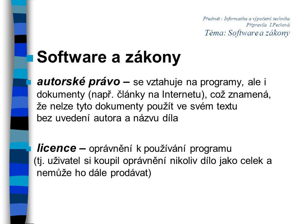 Předmět : Informatika a výpočetní technika Připravila I