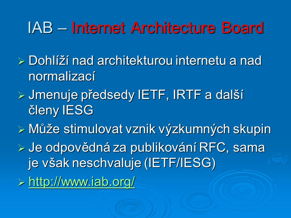 IAB – Internet Architecture Board