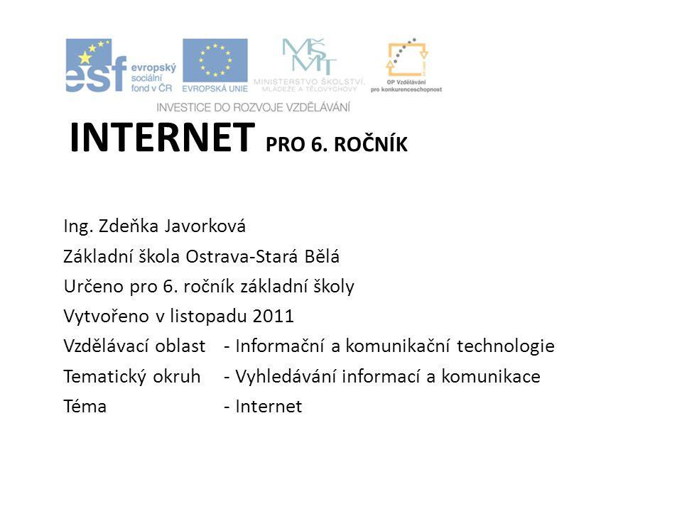 Internet pro 6. ročník Ing. Zdeňka Javorková
