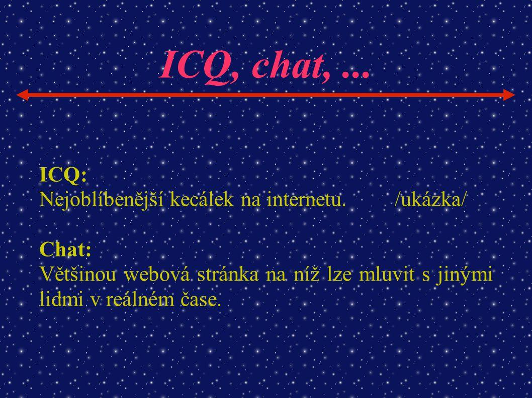 ICQ, chat, ... ICQ: Nejoblíbenější kecálek na internetu. /ukázka/